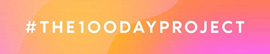 """7th Annual 100 Day Project banner. The text reads """"THE100DAYPROJECT"""""""